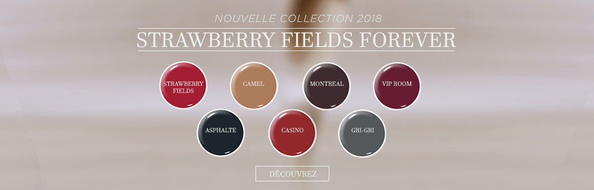 Vernis permanent - Collection Strawberry Fields 2018